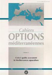 Global quality assessment in mediterranean aquaculture cahiers options mediterraneennes vol 51 2000 - Couverture - Format classique