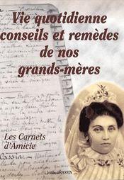 Vie Quotidienne Conseils Et Remedes De Nos Grands-Meres - Intérieur - Format classique