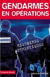Gendarmes en opérations - Intérieur - Format classique