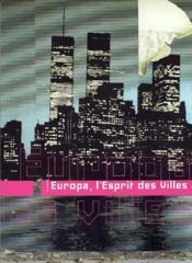 Europa, l'esprit des villes - Couverture - Format classique