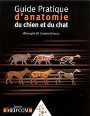 Guide pratique d'anatomie du chien et du chat - Couverture - Format classique