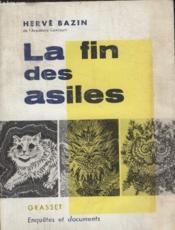 Collection Enquetes Et Documents. La Fin Des Asiles. - Couverture - Format classique