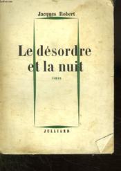 Le Desordre Et La Nuit. - Couverture - Format classique
