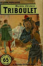 Triboulet. Collection Le Livre Populaire N° 61. - Couverture - Format classique