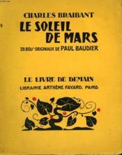 Le Soleil De Mars. 28 Bois Originaux De Paul Baudier. Le Livre De Demain N°204. - Couverture - Format classique