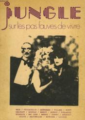 Jungle N° 1. Sexe Et Societe. Sur Les Pas Fauves De Vivre. Buc / Piccamiglio / Dannemark / Villard / Buffy / Dhainaut / Reuzeau / Benoit / Reunis / Poslaniec / Spengler / ... - Couverture - Format classique