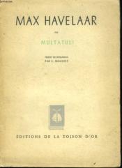 MAX HAVELAAR ou LES VENTES DE CAFES DE LA SOCIETE COMMERCIALE NEERLANDAISE. - Couverture - Format classique
