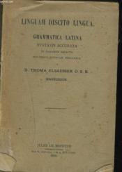 Linguam Discito Lingua. Grammatica Latina. Syntaxis Accurata. - Couverture - Format classique