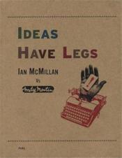 Ideas have legs - Couverture - Format classique