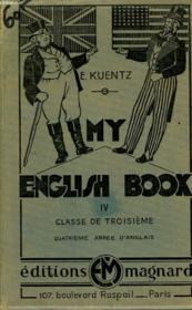 My English Book - Iv - Classe De Troisieme - Couverture - Format classique