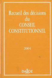 Recueil des décisions du conseil constitutionnel 2004 - Intérieur - Format classique