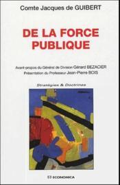 De la force publique - Couverture - Format classique