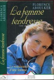 La Femme-Tendresse - Couverture - Format classique