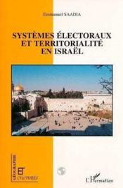 Systemes Electoraux Et Territorialite En Israel - Couverture - Format classique