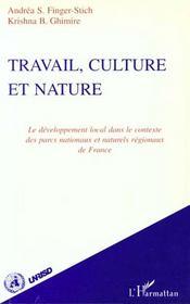 Travail Culture Et Nature - Intérieur - Format classique