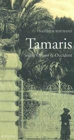 Tamaris, Entre Orient Et Occident - Intérieur - Format classique