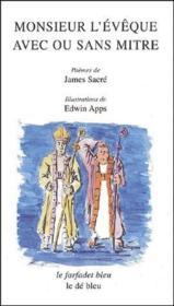 Monsieur l'évêque avec ou sans mitre - Couverture - Format classique