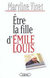 Etre la fille d'Emile Louis - Intérieur - Format classique