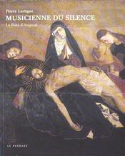 La musique silencieuse de la pieta - Intérieur - Format classique