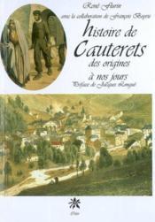 Histoire de cauterets des origines à nos jours - Couverture - Format classique