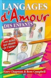 Les Langages De L'Amour Des Enfants - Couverture - Format classique