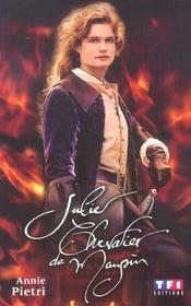 Julie, Chevalier De Maupin - Intérieur - Format classique
