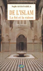 De L'Islam La Foi Et La Raison - Couverture - Format classique