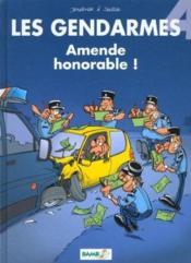 Les gendarmes t.4 ; amende honorable - Couverture - Format classique