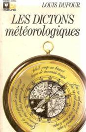 Les dictons météorologiques - Couverture - Format classique