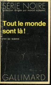 Collection : Serie Noire N° 1478 Tout Le Monde Sont La ! - Couverture - Format classique