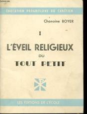 L Eveil Religieux Du Tout Petit - Couverture - Format classique