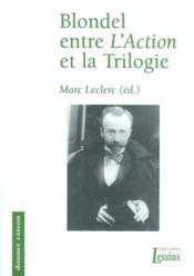 Blondel Entre Action Et Trilogie - Couverture - Format classique