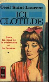 Ici Clotilde - Tome 1 - Couverture - Format classique