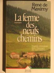 La Ferme Des Neuf Chemins - Couverture - Format classique