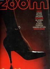 ZOOM, le magazine de l'image N°35 - CINEMA: ATLMAN, POLLACK, SPIELBERG - PORTFOLIOS: Mc GOWAN, PILDAS, M. SMITH, THORTON, RAIMOND-DITYVON - SUPER 8 SONORE - Couverture - Format classique