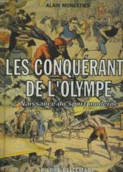 Les Conquerants De L'Olympe. Naissance Du Sport Moderne - Couverture - Format classique
