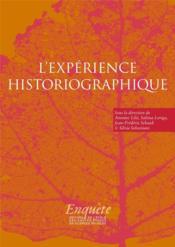 L'expérience historiographique ; autour de Jacques Revel - Couverture - Format classique