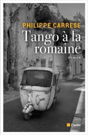 Tango à la romaine - Couverture - Format classique