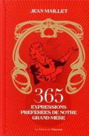 365 expressions préférées de notre grand-mère - Couverture - Format classique