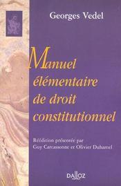 Manuel elementaire de droit constitutionnel - Intérieur - Format classique
