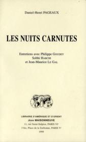 Les nuits carnutes : entretiens avec philippe goudey, sobhi habchi et jean-maurice le gal - Couverture - Format classique
