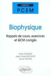 Biophysique Rappels De Cours Exercices Et Qcm Corriges - Intérieur - Format classique