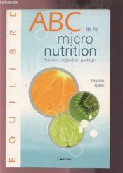 ABC de la micronutrition - Couverture - Format classique