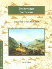 Les paysages du caucase. invention d une montagne - Intérieur - Format classique
