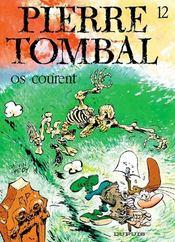 Pierre Tombal t.12 ; os courent - Intérieur - Format classique