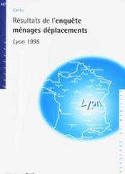 Résultats de l'enquête ménages déplacements Lyon 1995 - Couverture - Format classique