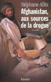 Afghanistan aux sources de la drogue - Intérieur - Format classique