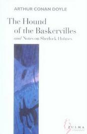 The hound of the Baskervilles ; notes on Sherlock Holmes - Intérieur - Format classique
