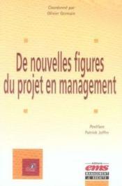 De nouvelles figures du projet en management - Couverture - Format classique