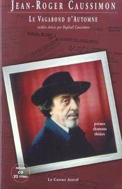 Le Vagabond D'Automne - Poemes, Chansons Et Theatre - Intérieur - Format classique